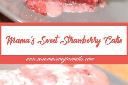 Mama's Sweet Strawberry Cake
