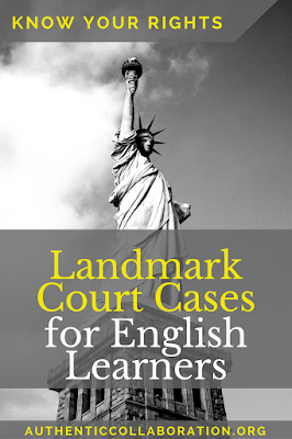 Landmark Court Cases for English Learners - Do you know your students' rights? #education #esl #esol #english #rights