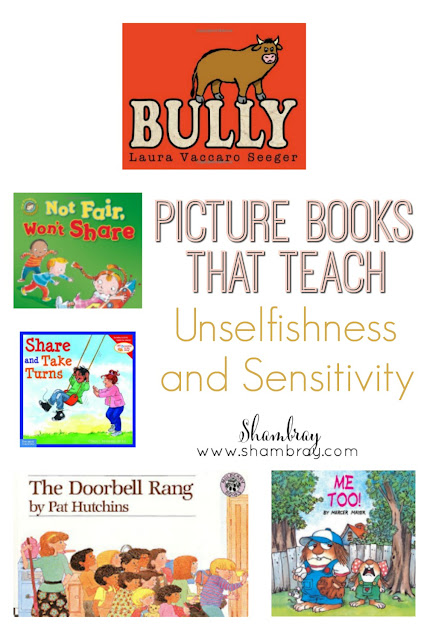 Picture Books That Teach Unselfishness and Sensitivity