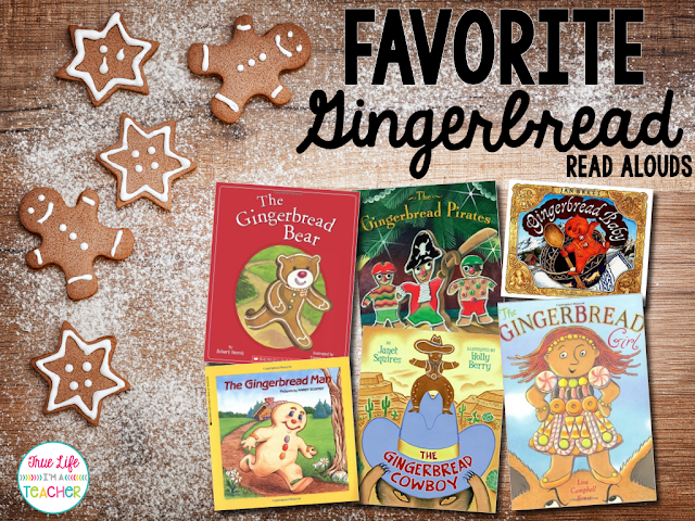 Gingerbread Themed Read-Alouds | True Life I'm a Teacher