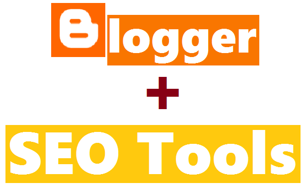 15 Best Free SEO Tools For Blogger Blog