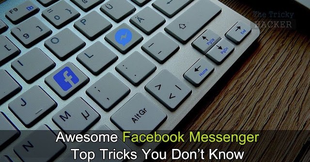 Facebook Messenger Top 10 Tips & Tricks You Don't Know