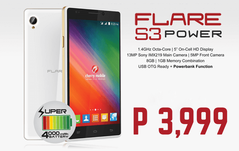 Cherry Mobile Flare S3 Octa And Flare S3 Power Also Gets A Price Cut, Down To Just 3999 Pesos!