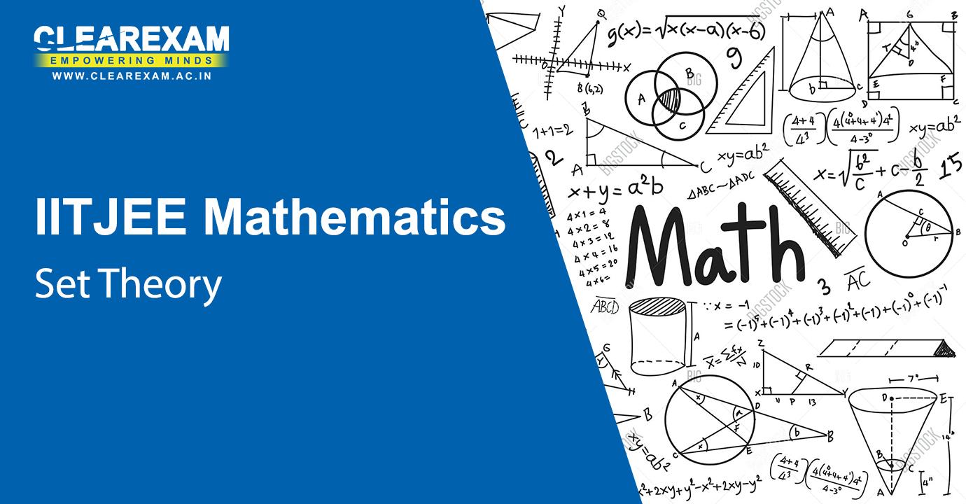 IIT JEE Mathematics Set Theory