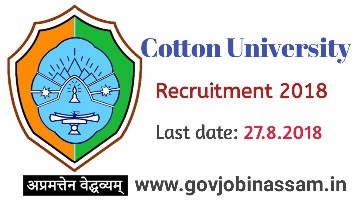 Cotton University Recruitment 2018,govjobinassam