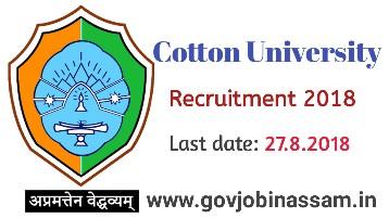 Cotton University Recruitment 2018,govjobinassam