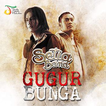 Setia Band - Gugur Bunga