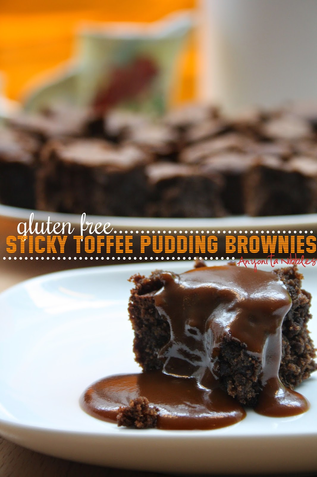 Gluten Free Sticky Toffee Pudding Brownies from Anyonita Nibbles
