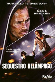 Sequestro Relâmpago Torrent – BluRay 720p/1080p Dual Áudio