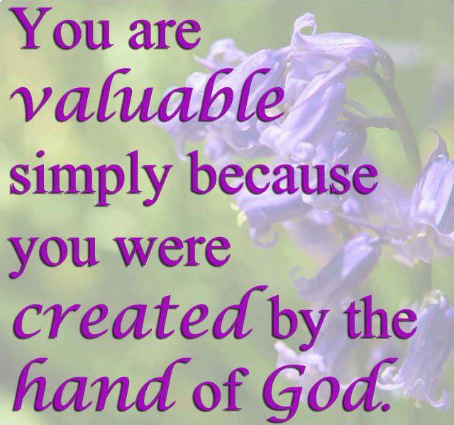 You are valuable | Quotes and Sayings