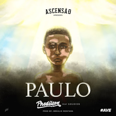 Phedilson Feat. Soldier - Paulo (Rap) DownloadMp3