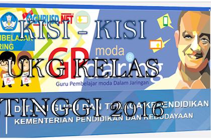Download Kisi-kisi UKG 2016 Kelas Atas semua kompetensi, Terbaru !!!
