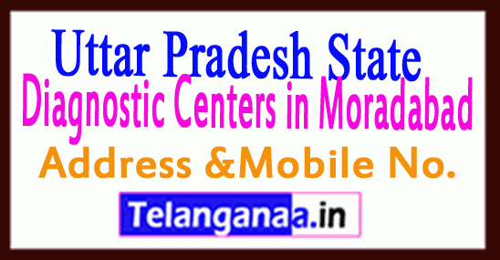 Diagnostic Centers in Moradabad Uttar pradesh