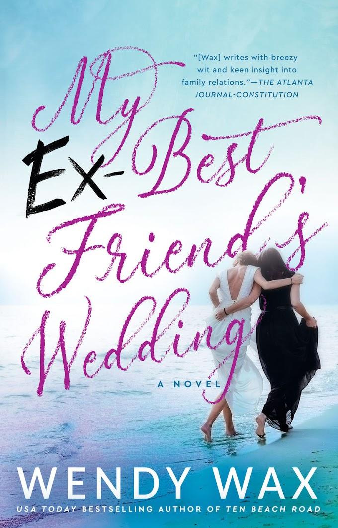 [Read] My Ex-Best Friend's Wedding By Wendy Wax Free eBook Download