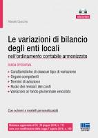 Le variazioni di bilancio degli enti locali nell'ordinamento contabile armonizzato. Con CD-ROM