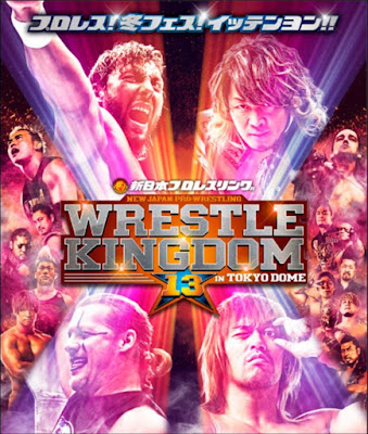 NJPW Wrestle Kingdom 13 Poster