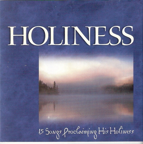 Vineyard Music-Why We Worship-Vol 2-Holiness-