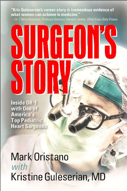 Surgeon's Story: Inside OR-1 with One of America's Top Pediatric Heart Surgeons by Mark Oristano