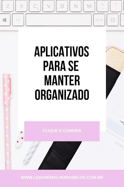 Aplicativos para se manter organizado