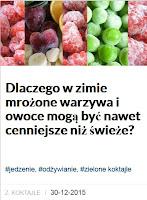 http://pl.blastingnews.com/kulinaria/2015/12/dlaczego-w-zimie-mrozone-warzywa-i-owoce-moga-byc-nawet-cenniejsze-niz-swieze-00714283.html