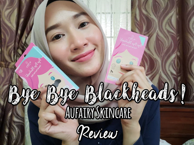 Aufairy Skincare Bye Bye Blackheads! Charcoal Nose Pore Strip Review