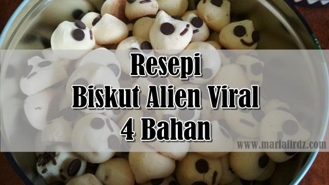 Resepi Biskut Alien Viral 4 Bahan