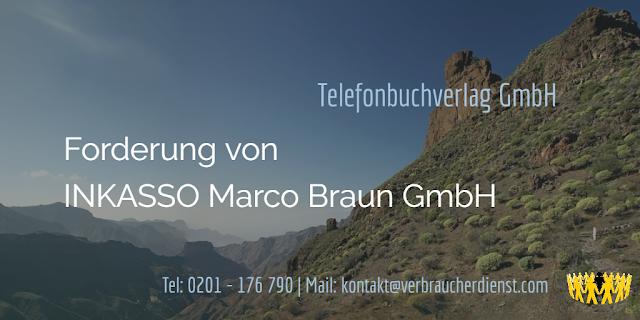 Inkasso Marco Braun GmbH – Forderung für Telefonbuchverlag GmbH