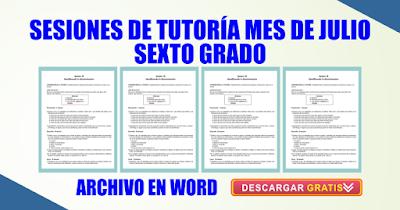 SESIONES DE TUTORÍA MES DE JULIO SEXTO GRADO