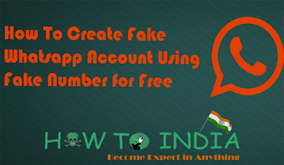 How To Create Fake Whatsapp Account Using Fake Number for Free