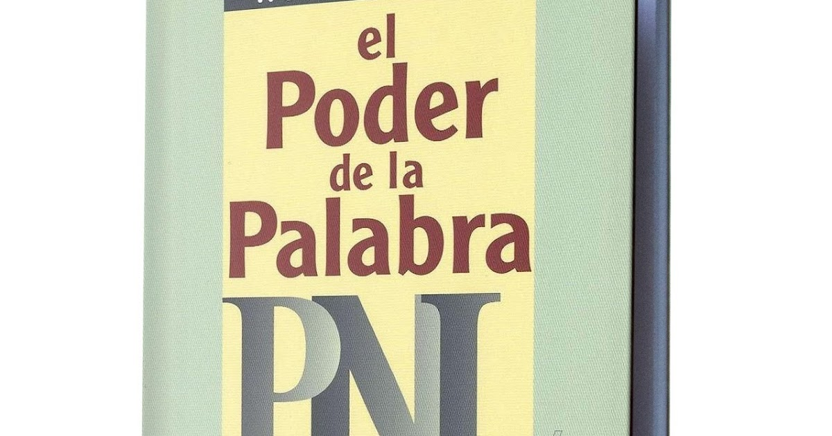 EL PODER DE LA PALABRA PNL - ROBERT DILTS - Libros De ...