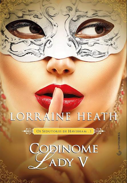 Codinome Lady V - Lorraine Heath