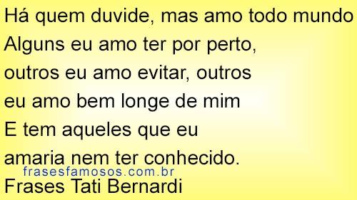 Frases Tati Bernardi