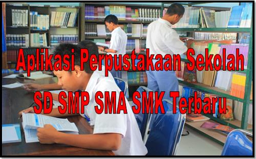 Aplikasi Perpustakaan Sekolah SD SMP SMA SMK Terbaru