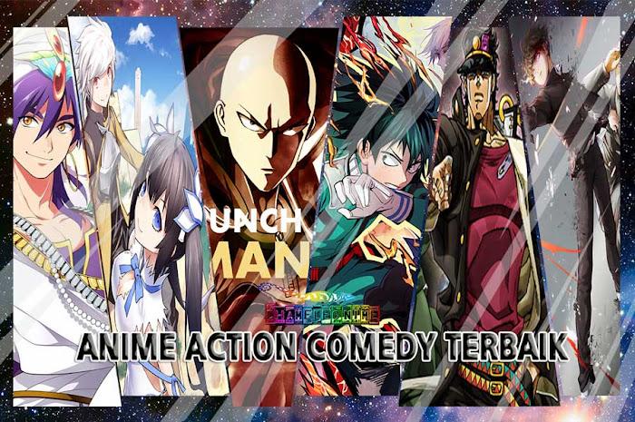REKOMENDASI 10 Anime Action Comedy Terbaik Dan Terpopuler