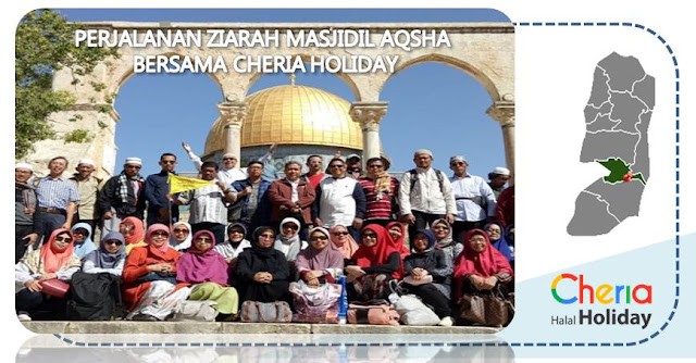 Perjalanan Ziarah Masjidil Aqsha Bersama Cheria Holiday - Blog Mas Hendra