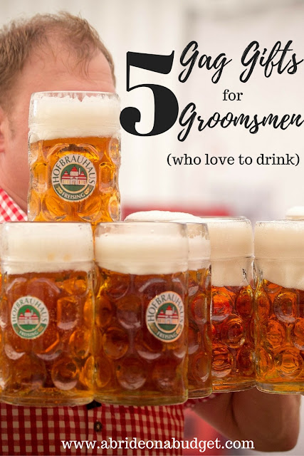 Do your groomsmen like to drink? If they do AND you're looking for a thank you gift idea, check out this list of 5 Gag Gifts For Groomsmen who love to drink from www.abrideonabudget.com.