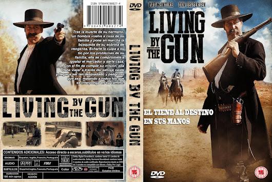 LIVING+BY+THE+GUN+DVD+COVER+2013+ESPA%C3%91OL.jpg