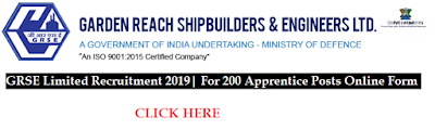 GRSE Limited Recruitment 2019| For 200 Apprentice Posts Online Form - Dailygovtupdates.In