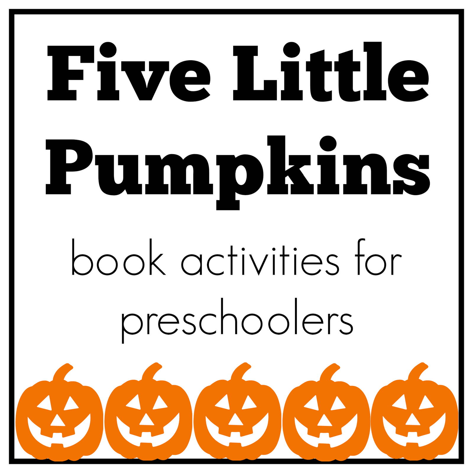 This is an image of 5 Little Pumpkins Printable throughout classroom