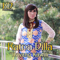 Lirik Lagu Ratna Dilla Hayang Kawin