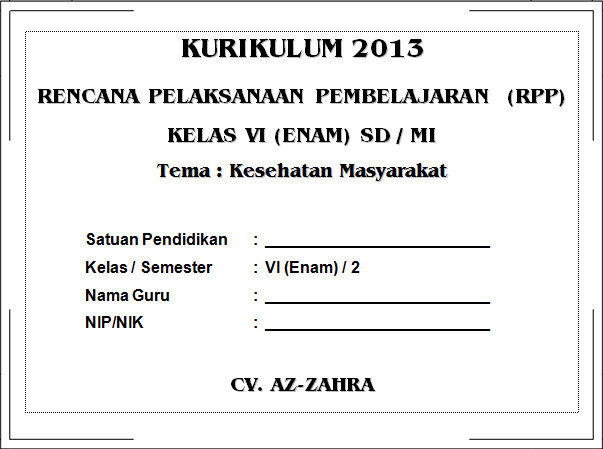RPP Kurikulum 2013 SD KELAS 6 SEMESTER 2 - Kesehatan Masyarakat