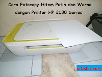 Cara Fotocopy Hitam Putih dan Warna dengan Printer HP 2130/2135 Series