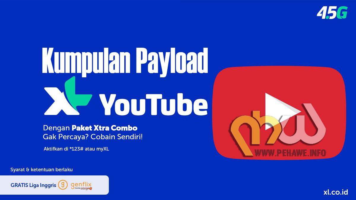 Kumpulan Payload Terbaru XL Youtube 2017