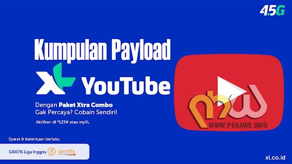 Payload Terbaru XL Youtube dan XL Reward