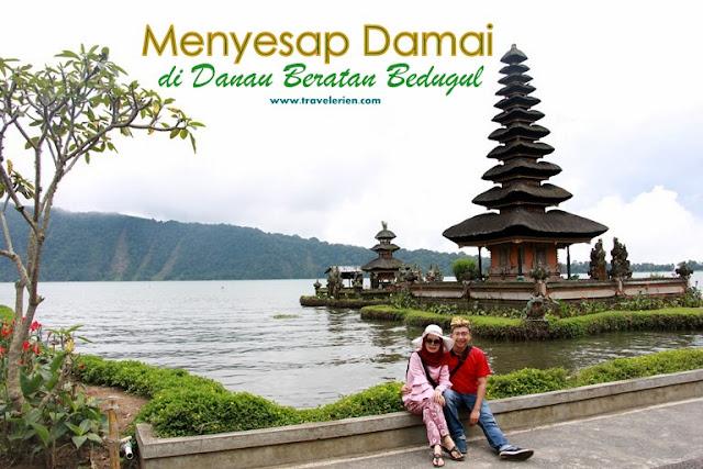 Pesona Pura Ulun Danu Beratan Bedugul Bali