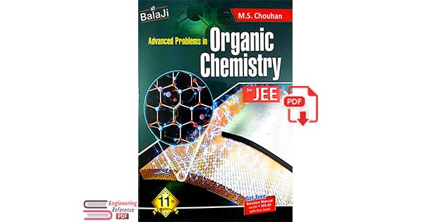 Balaji Advanced Problems in Organic Chemistry Part 3 upto page 461 to 624