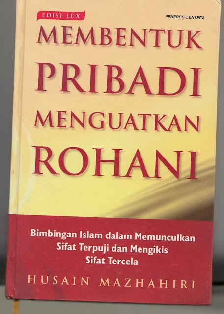 """Membongkar Penyimpangan Syiah dalam Buku """"Membentuk Pribadi dan Menguatkan Rohani"""""""