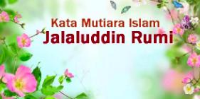 Kata Mutiara Islam Jalaluddin Rumi Terbaru 2019