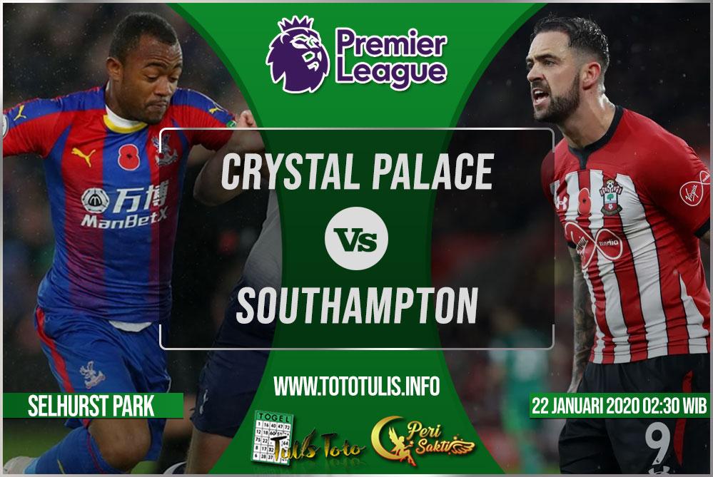 Prediksi Crystal Palace vs Southampton 22 Januari 2020