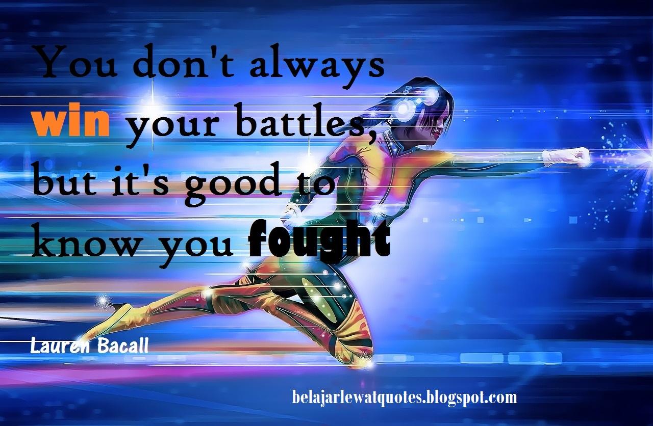 belajar kehidupan lewat quotes kamu gak akan selalu menang